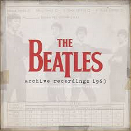 Beatles   Archive Recordings 1963  Revised & Expanded Collector's Edition.png